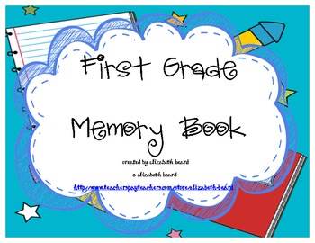 First Grade 1st Grade End of the Year Memory Book