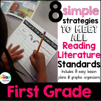 First Grade: 8 Simple Reading Literature Strategies to Mee