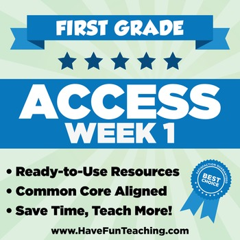 FIRST GRADE ACCESS WEEK 1 - Resources for the 1st Week of School