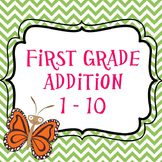 First Grade Addition 1-10 Activities