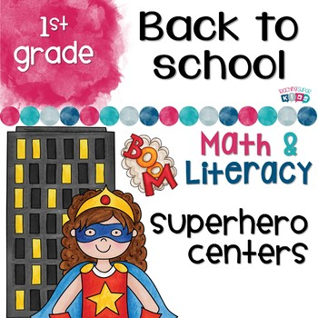 First Grade Back to School Superhero Theme
