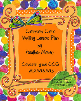 First Grade COMMON CORE Writing Lesson Plan