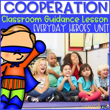 Classroom Guidance Lesson: Cooperation!