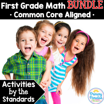 First Grade Common Core Math: Activities by the Standards BUNDLE