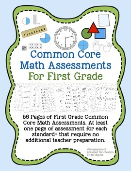 First Grade Common Core Math Assessments - No Prep!
