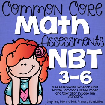 First Grade Common Core Math Assessments-  Numbers & Opera