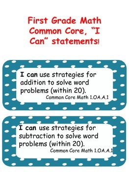 """First Grade Common Core Math """"I Can"""" Statements"""
