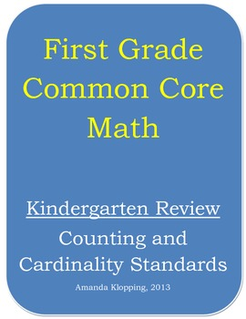 First Grade Common Core Math - Kindergarten Review (Counti