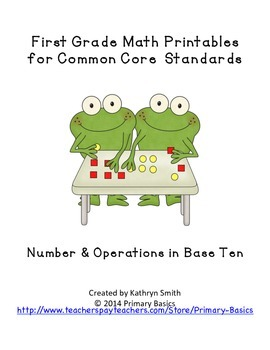 First Grade Common Core Numbers and Operations in Base Ten
