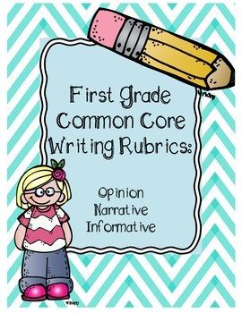 First Grade Common Core Writing Rubrics