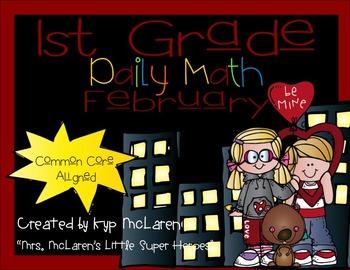 First Grade Daily Math February - NO PREP! (Common Core Aligned)