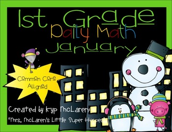 First Grade Daily Math January - NO PREP! (Common Core Aligned)