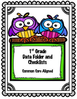 First Grade Data Binder and Checklist- Common Core Aligned