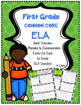 First Grade ELA Common Core Quick Overview Planning & Docu