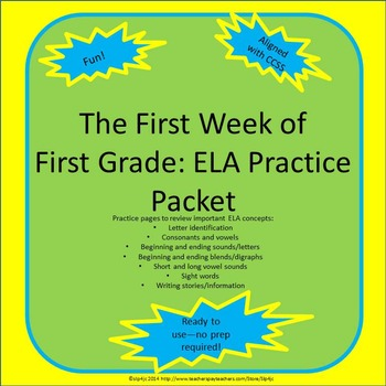 First Grade ELA: The First Week Review Packet