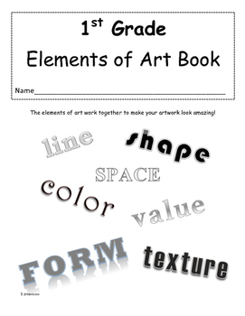 First Grade Elements of Art Book