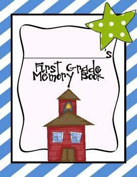 First Grade End of Year  Fun Memory Book