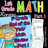 First Grade End of the Year MATH Review Part 1~ Freebie in