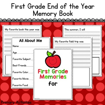 First Grade End of the Year Memory Book
