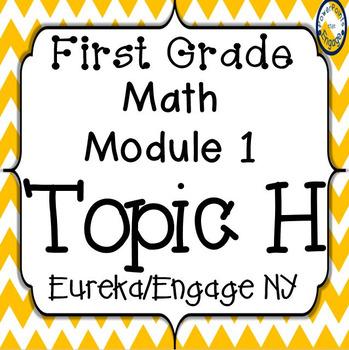 First Grade Engage NY (Eureka) Math Module 1 Topic H Inter