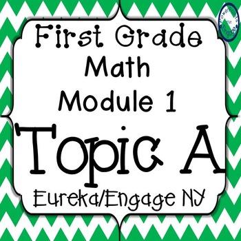 First Grade Engage NY (Eureka) Math Module 1 Topic A Inter
