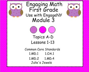 Engage NY Math Module Three for First Grade