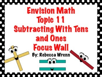 First Grade Envision Math  Topic 11 Subtracting With Tens