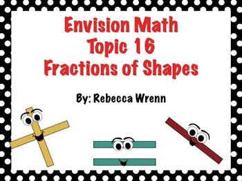 First Grade Envision Math  Topic 16 Fractions of Shapes Fo