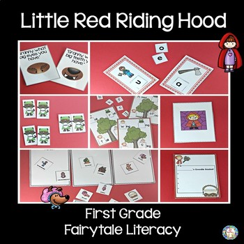 First Grade Fairy Tales Literacy Unit - Little Red Riding Hood
