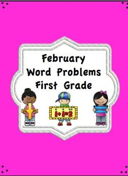 First Grade February Word Problems