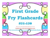 First Grade Fry Word Flashcards Words #51-150