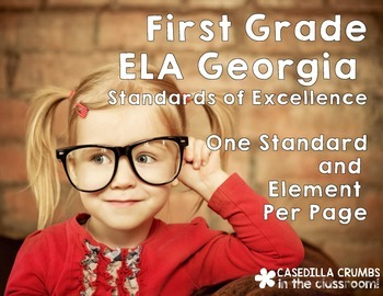 First Grade Georgia Standards of Excellence Reading ELA Wr