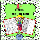 First Grade Fractions Unit Kit