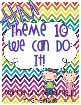 First Grade HM Theme 10 We Can Do It Resource Pack