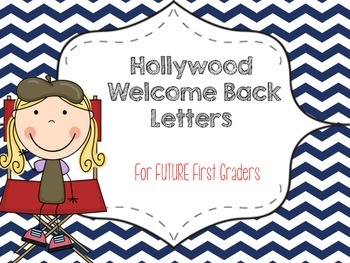 First Grade HOLLYWOOD THEME Welcome Letter