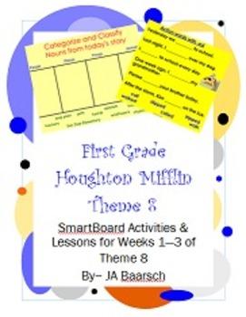 First Grade Houghton Mifflin Theme 8 SmartBoard Activities