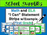"First Grade ""I Can"" Statements {ELA and Math} Bundle"