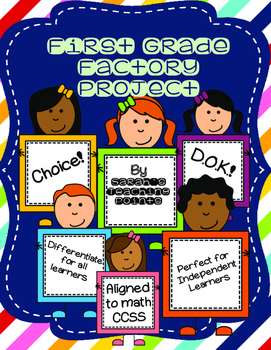 First Grade Independent Project -- CCSS!