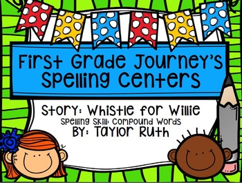 First Grade Journey's Spelling Centers & Activities (Story