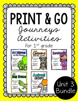 First Grade Journeys Print and Go Unit 3 Bundle