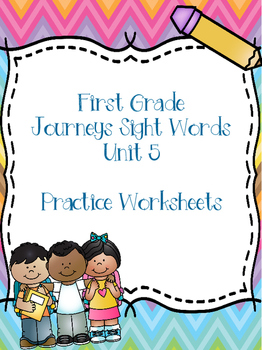 First Grade Journeys Sight Words Unit 5