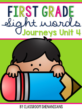 First Grade Journeys Sight Words Unit 4