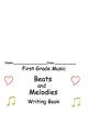 First Grade Kodaly Music Beats (rhythms) and Melodies Workbook