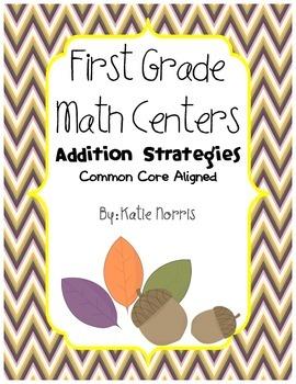 First Grade Math Centers-Addition Strategies
