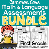 First Grade Math & Language Assessments BUNDLE
