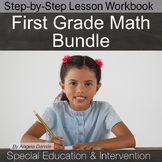 First Grade Math Lesson Bundle  {Intervention, Special Ed}