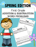 First Grade Math SPRING Word Problems NO PREP