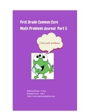 First Grade Math Word Problems Journal - Part 5- Common Co