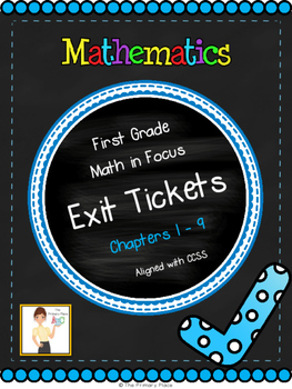 First Grade Math in Focus Exit Tickets - Chapters 1 - 9 (S