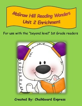 First Grade McGraw Hill Reading Wonders Unit 2 Enrichment Packet